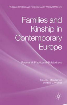Families and Kinship in Contemporary Europe av Riitta Jallinoja (Innbundet)