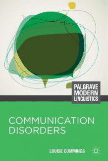 Communication Disorders av Louise Cummings (Heftet)