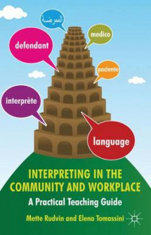 Interpreting in the Community and Workplace av Mette Rudvin og Elena Tomassini (Heftet)