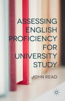 Assessing English Proficiency for University Study av J. Read (Innbundet)