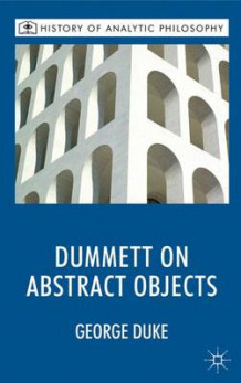 Dummett on Abstract Objects av George Duke (Innbundet)