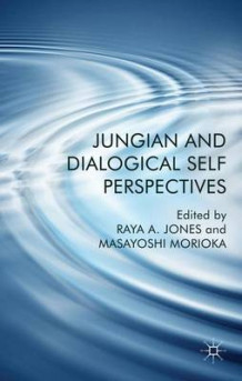 Jungian and Dialogical Self Perspectives (Innbundet)