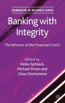 Banking with Integrity (Innbundet)