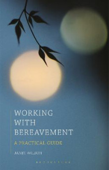 Working with Bereavement av Janet Wilson (Heftet)
