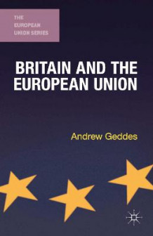 Britain and the European Union av A. Geddes (Heftet)