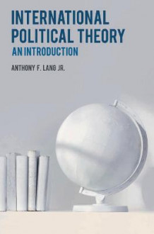 International Political Theory av Anthony F. Lang (Innbundet)
