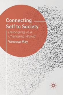 Connecting Self to Society av Vanessa May (Innbundet)