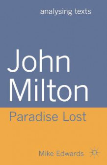 John Milton: Paradise Lost av Mike Edwards (Heftet)