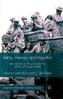 History, Memory and Migration (Innbundet)