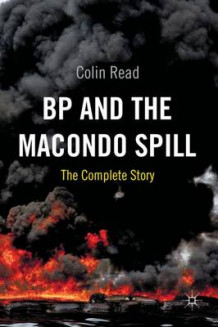 BP and the Macondo Spill av Colin Read (Innbundet)