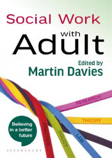 Social Work with Adults av Martin Davies (Heftet)