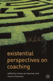 Existential Perspectives on Coaching av Emmy Van Deurzen og Monica Hanaway (Heftet)