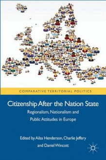 Citizenship After the Nation State av Charlie Jeffery og Daniel Wincott (Innbundet)