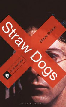 Straw Dogs av Stevie Simkin (Heftet)