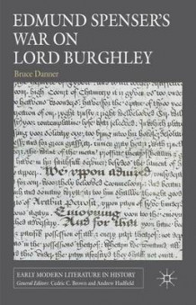 Edmund Spenser's War on Lord Burghley av Bruce Danner (Innbundet)