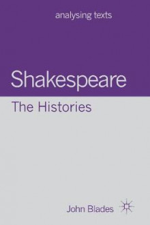Shakespeare: The Histories av John Blades (Heftet)