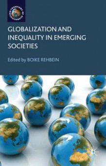 Globalization and Inequality in Emerging Societies (Innbundet)