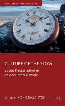 Culture of the Slow (Innbundet)