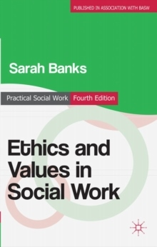 Ethics and Values in Social Work av Sarah Banks (Heftet)