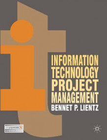 Information Technology Project Management av Bennet P. Lientz (Heftet)