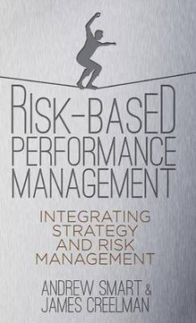 Risk-Based Performance Management av James Creelman og Andrew Smart (Innbundet)