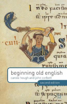 Beginning Old English av Carole A. Hough og John Corbett (Heftet)