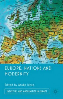 Europe, Nations and Modernity (Innbundet)