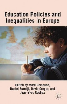 Educational Policies and Inequalities in Europe (Innbundet)