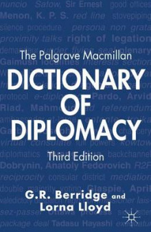 The Palgrave Macmillan Dictionary of Diplomacy 2012 av G. R. Berridge og Lorna Lloyd (Heftet)
