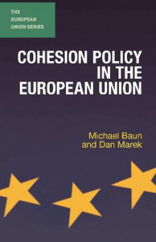 Cohesion Policy in the European Union av Michael Baun og Dan Marek (Innbundet)