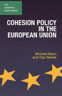 Cohesion Policy in the European Union av Michael Baun og Dan Marek (Heftet)