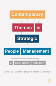 Contemporary Themes in Strategic People Management (Heftet)
