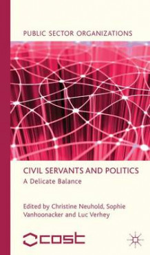 Civil Servants and Politics (Innbundet)