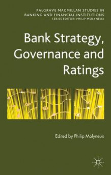 Bank Strategy, Governance and Ratings (Innbundet)