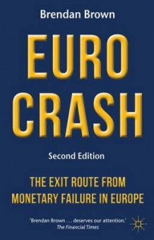 Euro Crash av B. Brown (Innbundet)