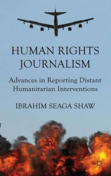 Human Rights Journalism av Ibrahim Seaga Shaw (Innbundet)
