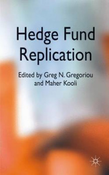 Hedge Fund Replication (Innbundet)