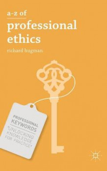 A-Z of Professional Ethics av Richard Hugman (Heftet)