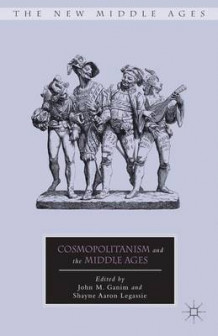 Cosmopolitanism and the Middle Ages (Innbundet)
