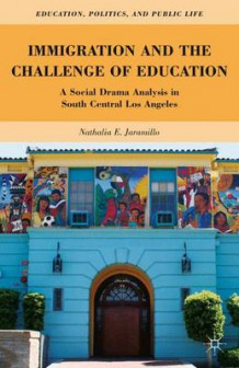 Immigration and the Challenge of Education av Nathalia E. Jaramillo (Innbundet)