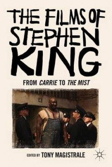 The Films of Stephen King av Tony Magistrale (Heftet)