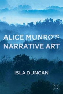Alice Munro's Narrative Art av Isla Duncan (Innbundet)