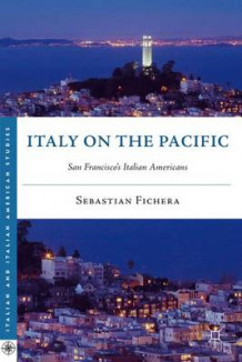 Italy on the Pacific av Sebastian Fichera (Innbundet)
