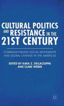 Cultural Politics and Resistance in the 21st Century 2012 (Innbundet)