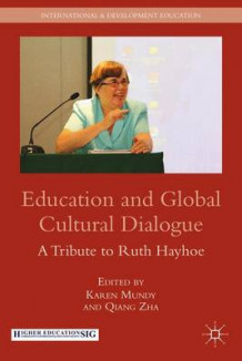 Education and Global Cultural Dialogue (Innbundet)