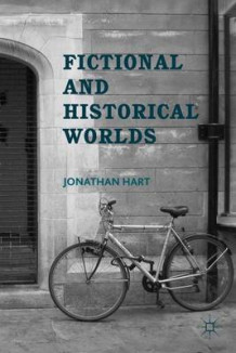 Fictional and Historical Worlds av Jonathan Hart (Innbundet)