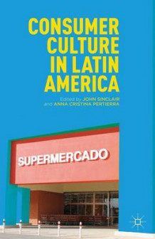 Consumer Culture in Latin America (Innbundet)