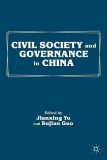 Civil Society and Governance in China (Innbundet)