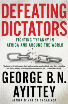 Defeating Dictators av George B. N. Ayittey (Heftet)