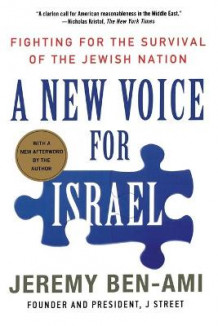 A New Voice for Israel av Jeremy Ben-Ami (Heftet)